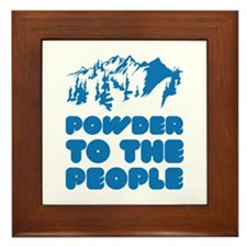 Powder To The People Framed Tile