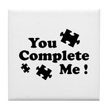 You Complete Me ! Tile Coaster