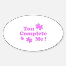 You Complete Me ! Decal