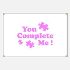 You Complete Me ! Banner