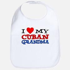 Love My Cuban Grandma Bib
