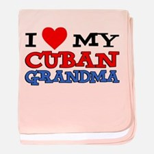Love My Cuban Grandma baby blanket