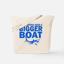 """""""...Bigger Boat"""" Tote Bag"""