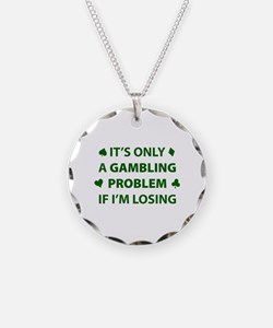 Gambling Problem Necklace