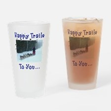 Happy Trails! Drinking Glass