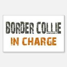 Border Collie IN CHARGE Sticker (Rectangle)