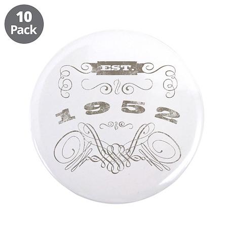 """Est. 1952 3.5"""" Button (10 pack)"""