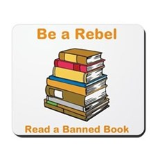 Rebel read a Banned Book Mousepad