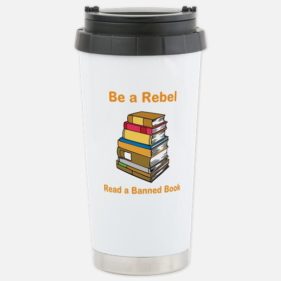 Rebel read a Banned Book Stainless Steel Travel Mu