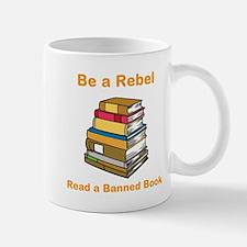 Rebel read a Banned Book Mug