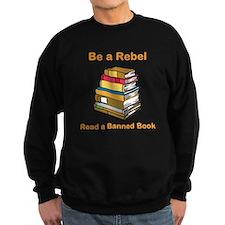 Rebel read a Banned Book Sweatshirt