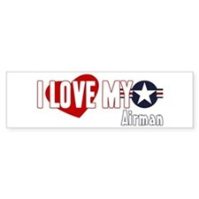 I Love My Airman Bumper Sticker