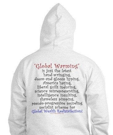 Global Warming the NEW Global Cooling Hoodie