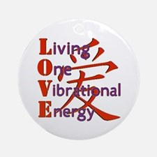 Living, One,Vibrational,Energy Ornament (Round)