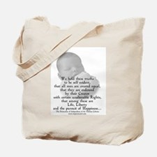 """""""We hold these truths..."""" Tote Bag"""
