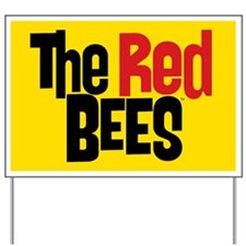 Red Bees Yard Sign