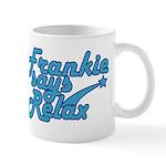 Frankie says relax Mug