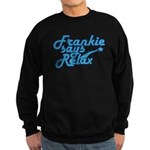 Frankie says relax Sweatshirt (dark)