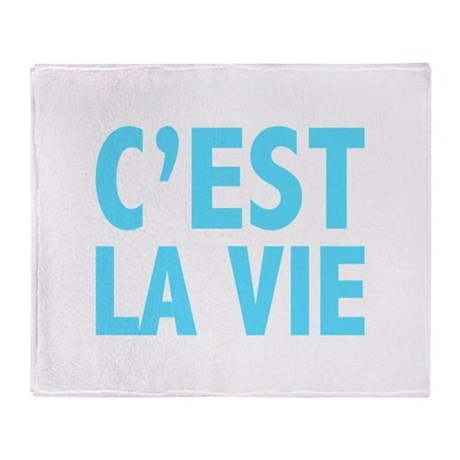 C'est La Vie Throw Blanket