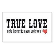 True Love Melts Your Underwea Decal