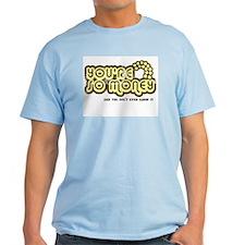 You're So Money (Retro Wash) Ash Grey T-Shirt