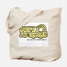 You're So Money (Retro Wash) Tote Bag