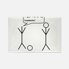 I Got Rid Of My Headache Rectangle Magnet (10 pack