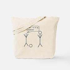 I Got Rid Of My Headache Tote Bag