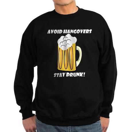 Avoid Hangovers Stay Drunk Sweatshirt (dark)
