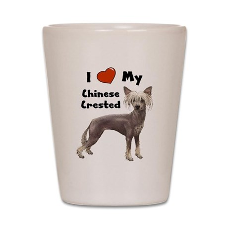 I Love My Chinese Crested Shot Glass