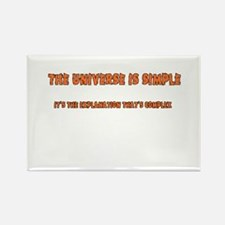 The Universe Is Simple Rectangle Magnet (10 pack)