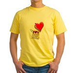 Valentine Heart and Love Not Yellow T-Shirt