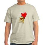 Valentine Heart and Love Not Light T-Shirt