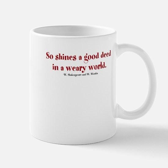 A Good Deed Mugs