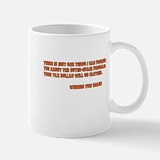 Tax Dollar Mug