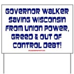 Governor Walker Saving Wisconsin! Yard Sign