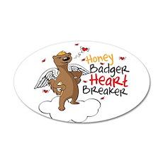 Honey Badger Valentine's Day Heart Breaker 22x14 O