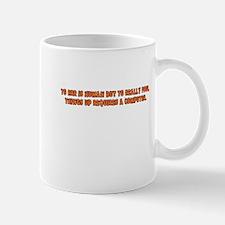 To Err is Human Mug