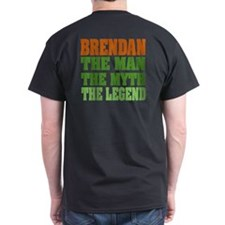 Brendan The Legend T-Shirt