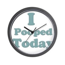 I Pooped Today 2 Wall Clock