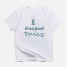 Faded I Pooped Today 2 Infant T-Shirt