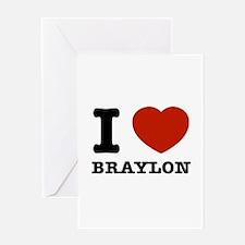 I love Braylon Greeting Card