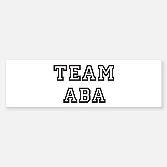 Team Aba Bumper Bumper Bumper Sticker