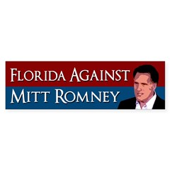 Florida Against Mitt Romney bumper sticker