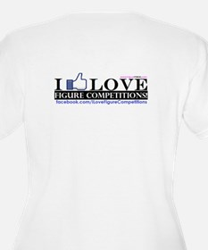 I Love Figure Competitions T-Shirt