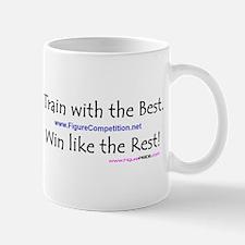 Train With The Best Win Like Mug