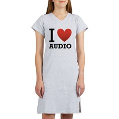 I Love Audio Women's Nightshirt