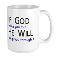 If God Brings You He Sees You Mug