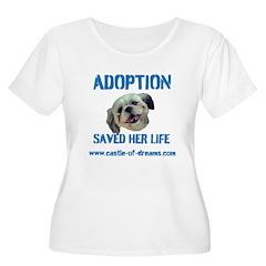 Adoption Saved Her Life T-Shirt