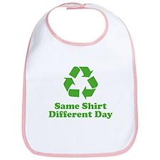 Same Shirt Different Day Bib